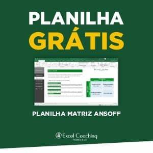 Planilha Matriz Ansoff Grátis em Excel