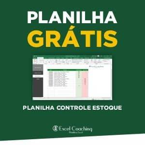 Planilha Controle Estoque Grátis em Excel